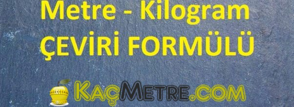 metre kilogram ceviri