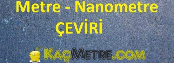 metre nanometre ceviri