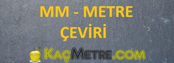 mm metre ceviri